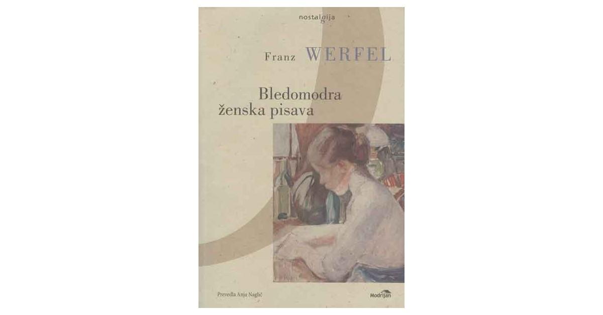 Bledomodra ženska pisava - Franz Werfel | Fundacionsinadep.org