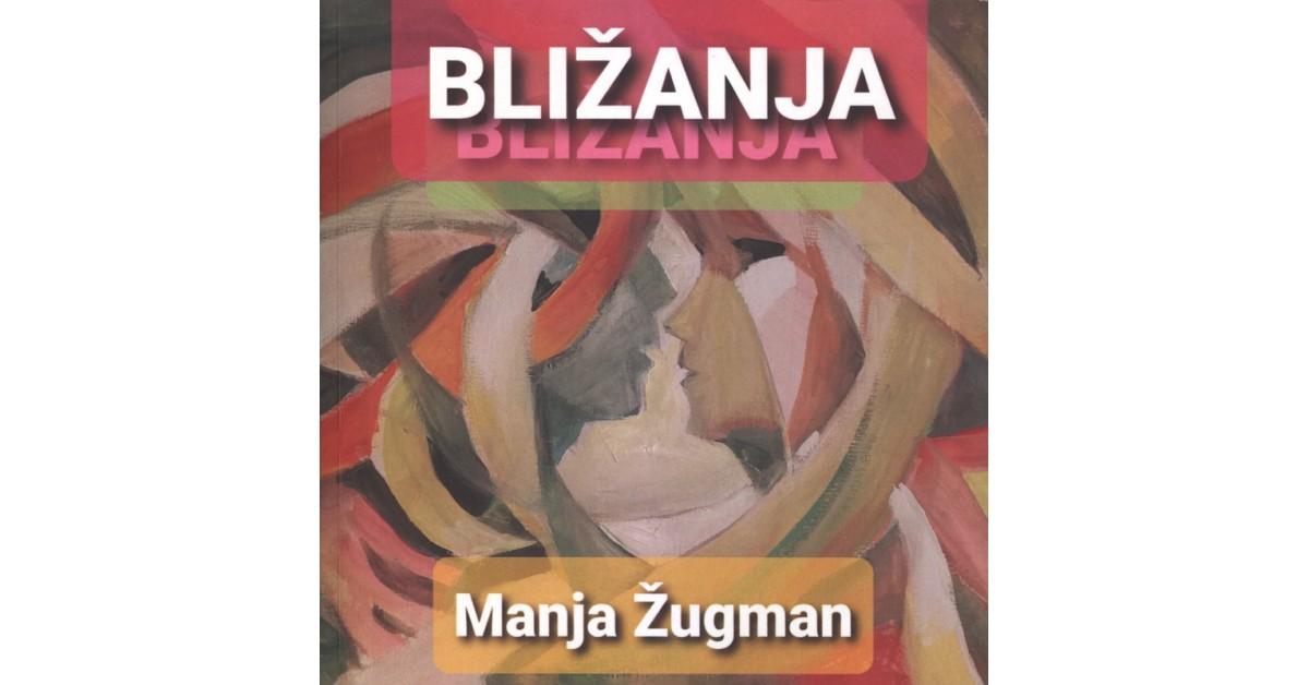 Bližanja - Manja Žugman   Menschenrechtaufnahrung.org