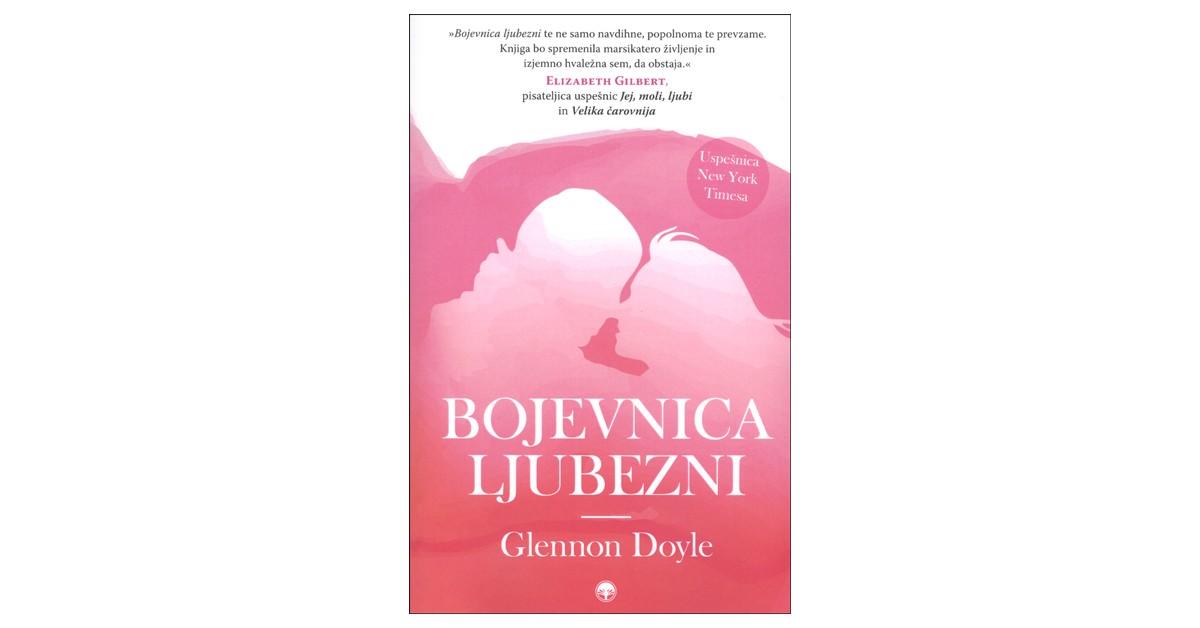 Bojevnica ljubezni - Glennon Doyle | Menschenrechtaufnahrung.org