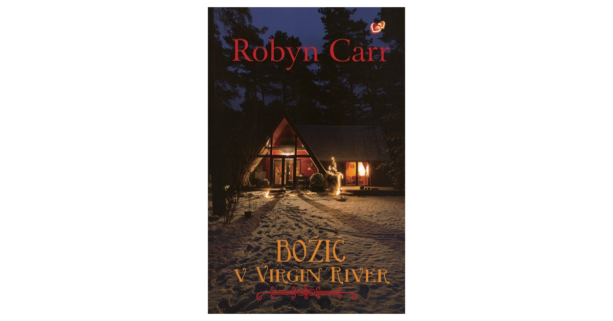 Božič v Virgin River - Robyn Carr | Menschenrechtaufnahrung.org