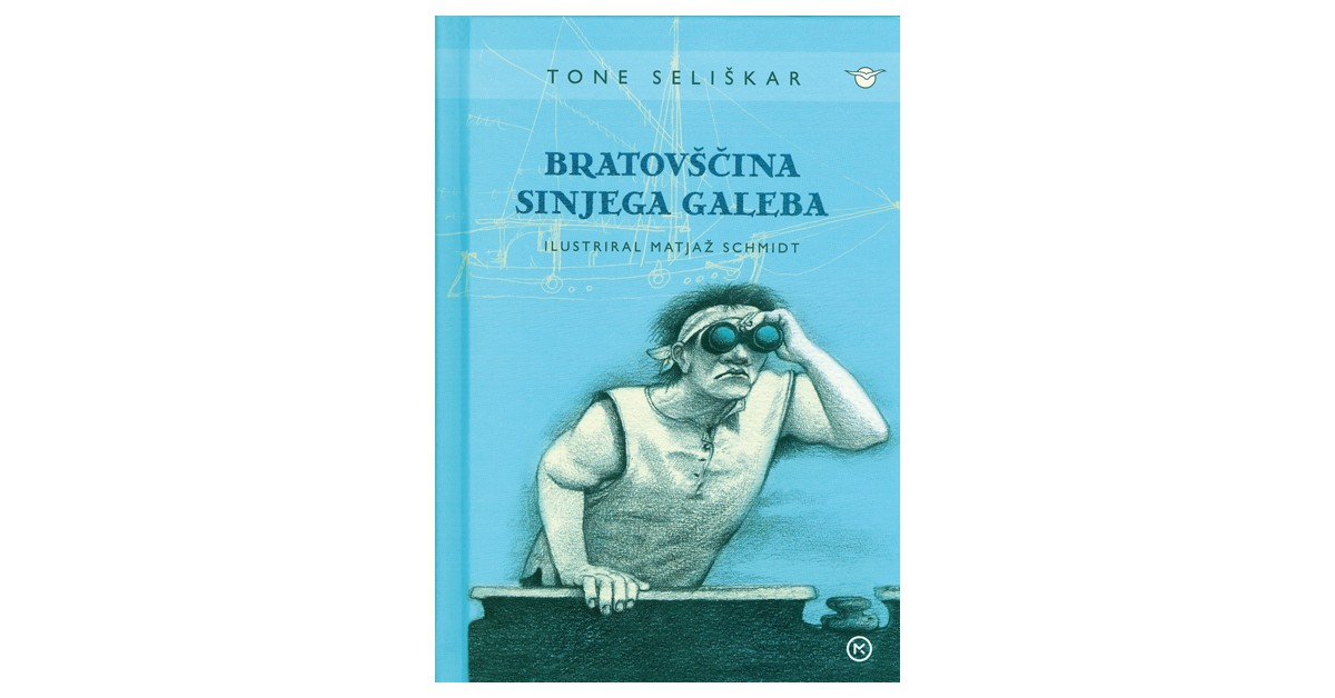 Bratovščina Sinjega galeba - Tone Seliškar | Fundacionsinadep.org