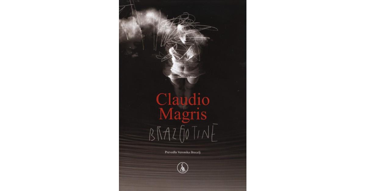Brazgotine - Claudio Magris | Menschenrechtaufnahrung.org