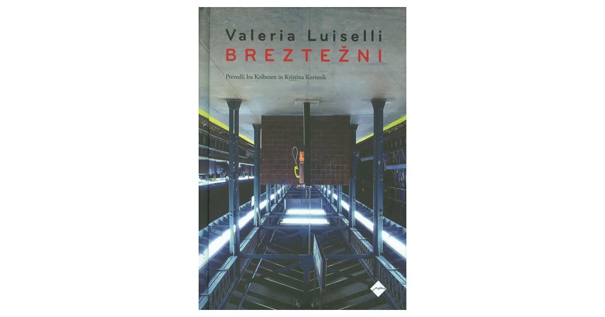Breztežni - Valeria Luiselli | Menschenrechtaufnahrung.org