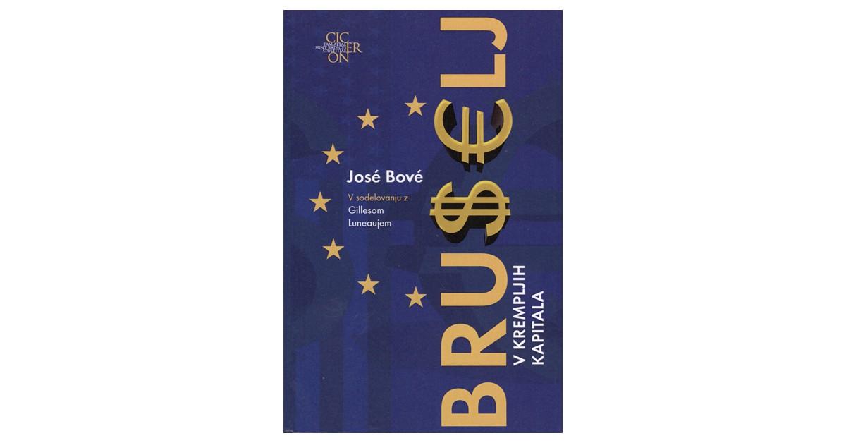 Bruselj v krempljih kapitala - José Bové | Menschenrechtaufnahrung.org