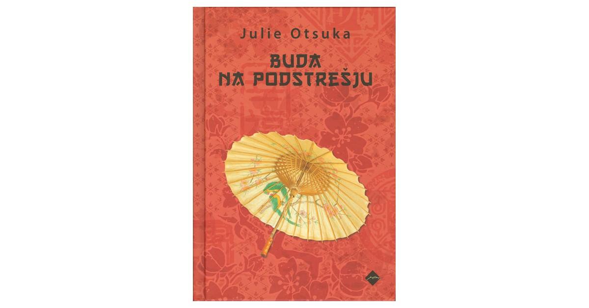 Buda na podstrešju - Julie Otsuka | Fundacionsinadep.org