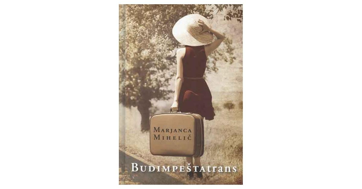 Budimpeštatrans - Marjanca Mihelič | Menschenrechtaufnahrung.org