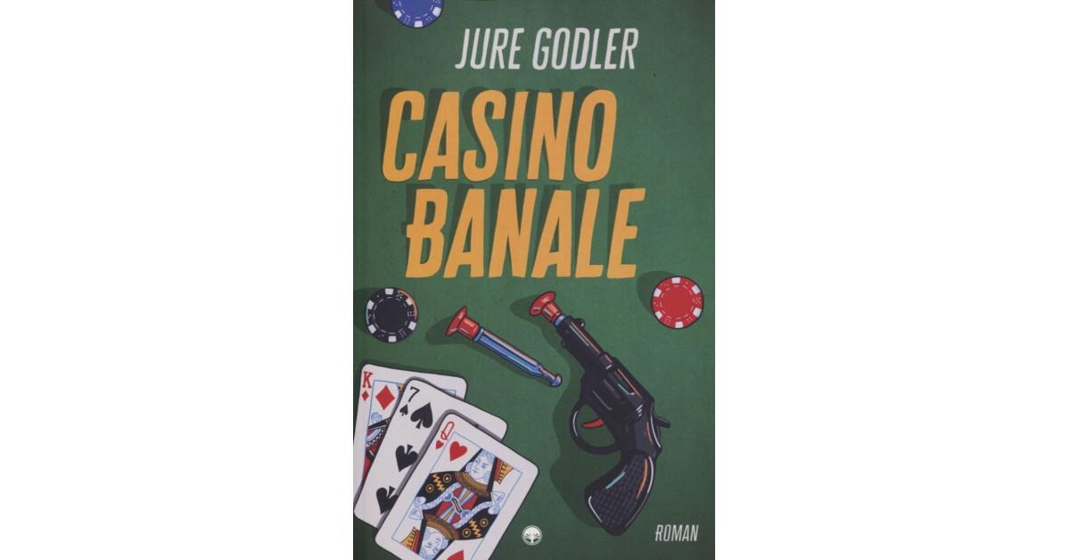 Casino Banale - Jure Godler | Fundacionsinadep.org