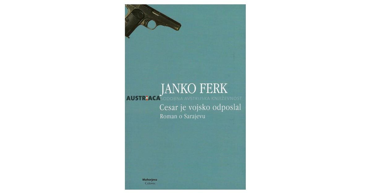 Cesar je vojsko odposlal - Janko Ferk | Menschenrechtaufnahrung.org