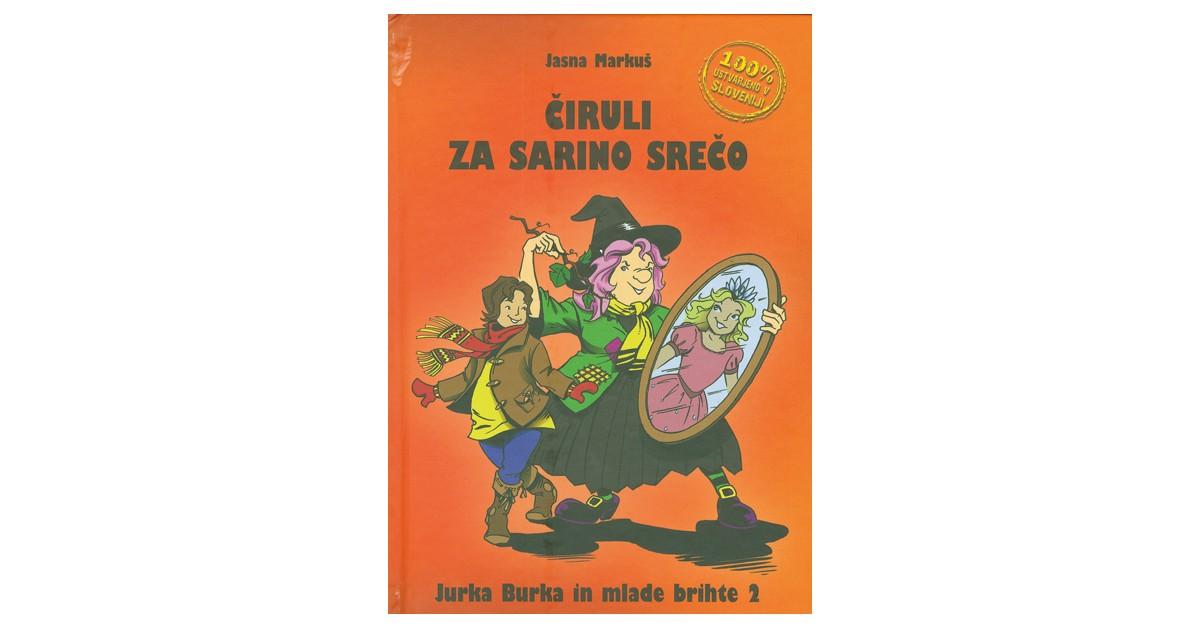Čiruli za Sarino srečo - Jasna Markuš | Menschenrechtaufnahrung.org