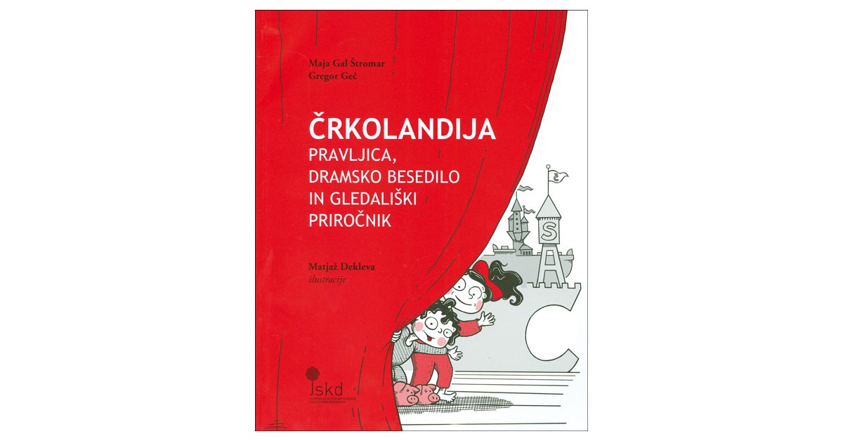 Črkolandija - Maja Gal Štromar, Gregor Geč | Menschenrechtaufnahrung.org