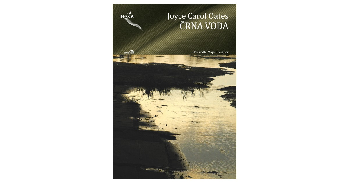 Črna voda - Joyce Carol Oates | Fundacionsinadep.org