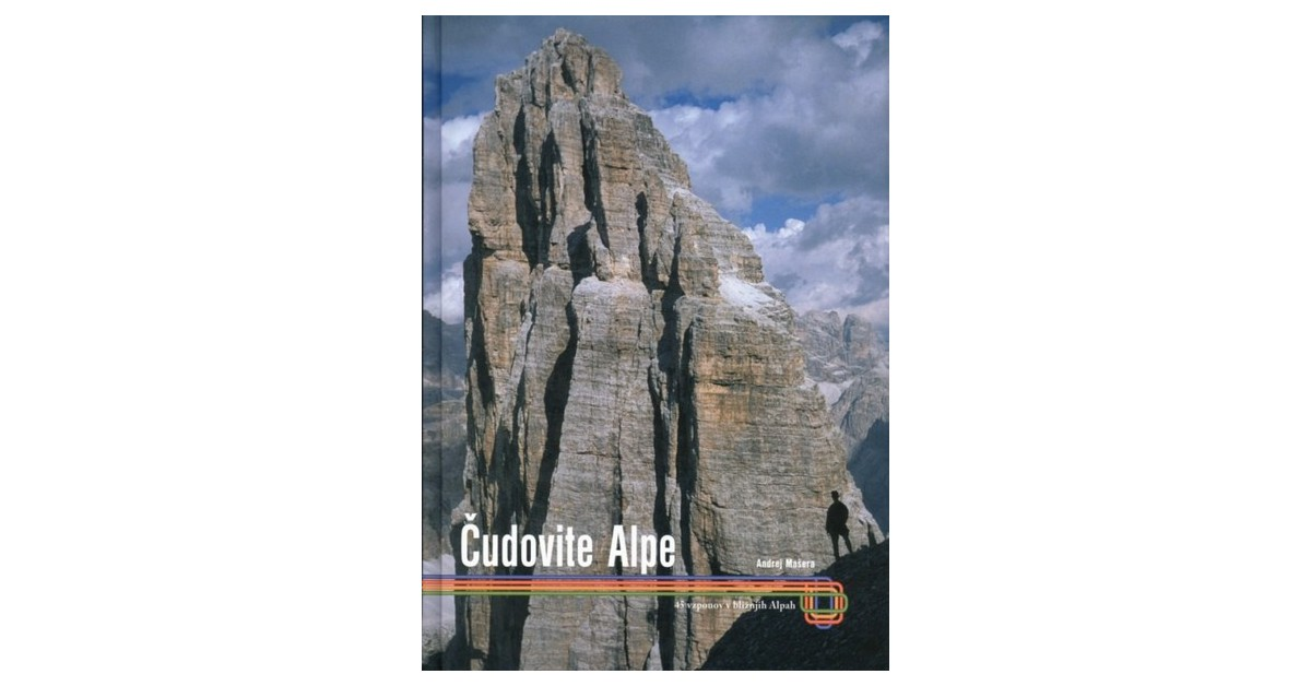 Čudovite Alpe - Andrej Mašera   Fundacionsinadep.org