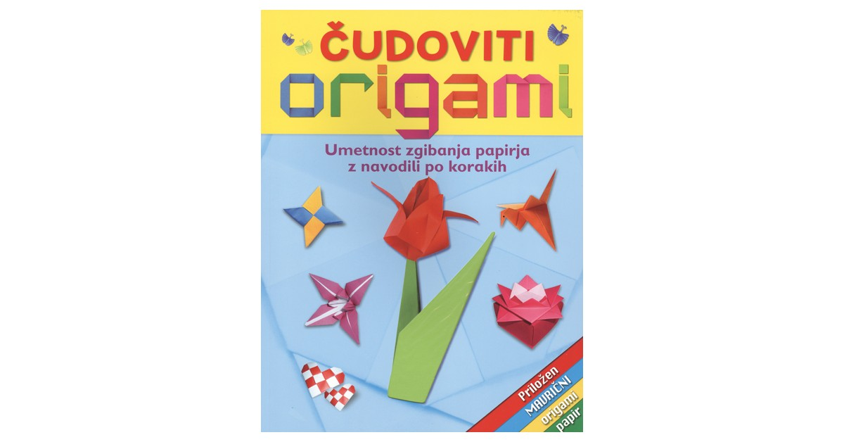 Čudoviti origami - Jennifer Sanderson | Menschenrechtaufnahrung.org
