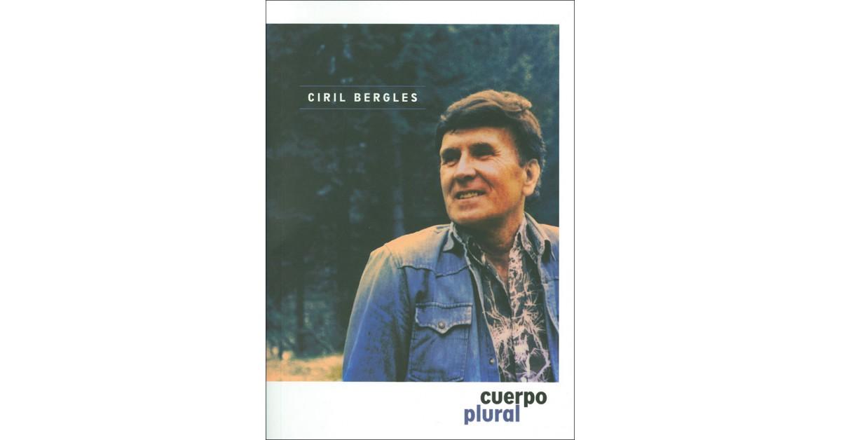 Cuerpo plural - Ciril Bergles | Fundacionsinadep.org