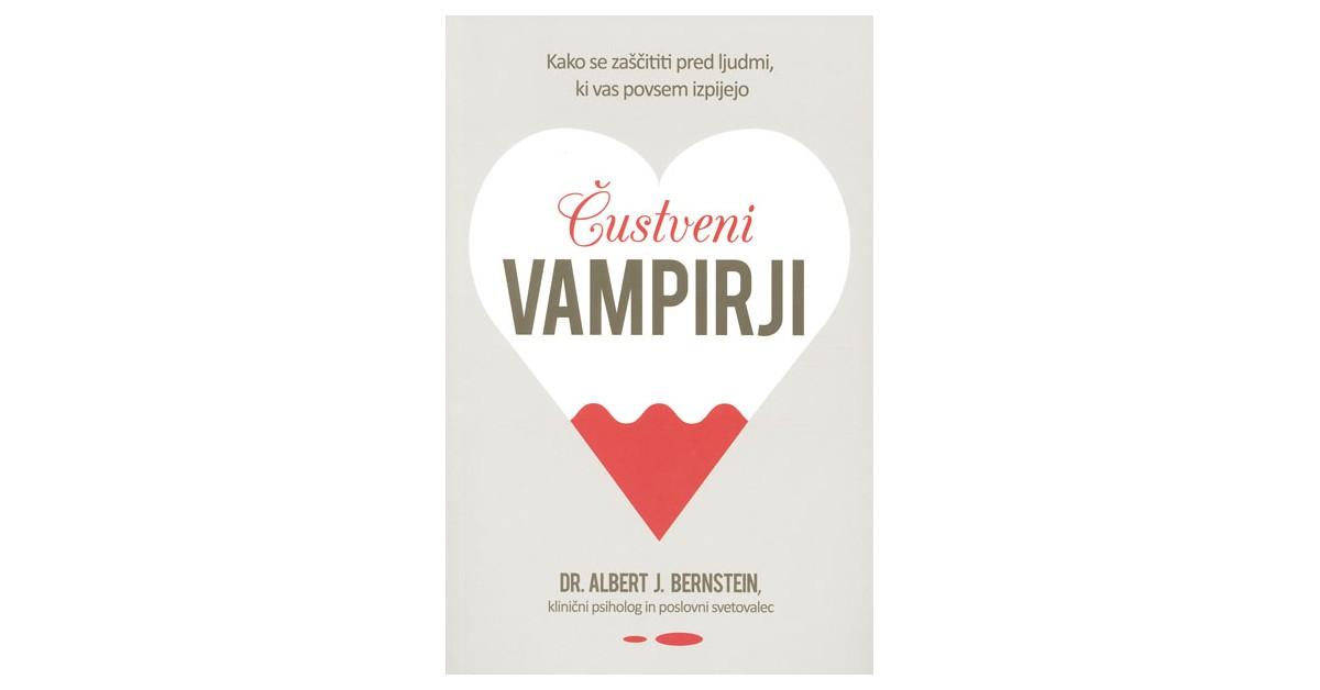 Čustveni vampirji - Albert J. Bernstein | Fundacionsinadep.org