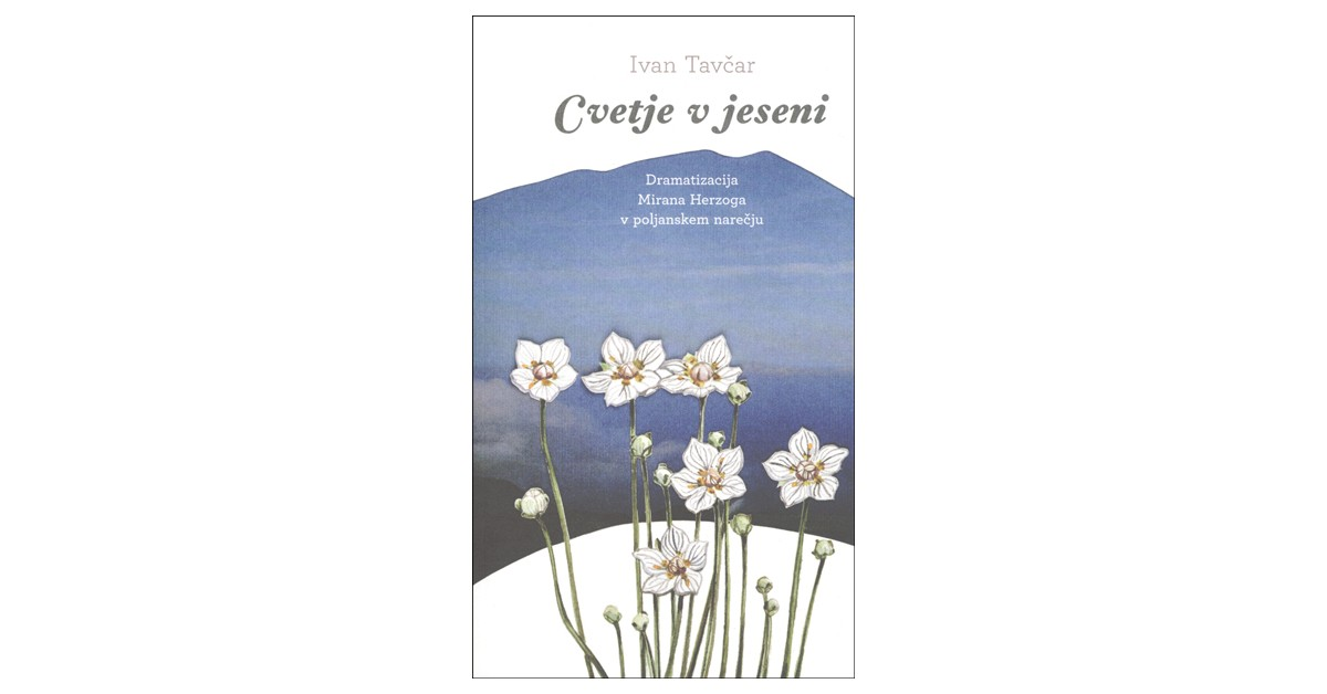 Cvetje v jeseni - Ivan Tavčar   Fundacionsinadep.org