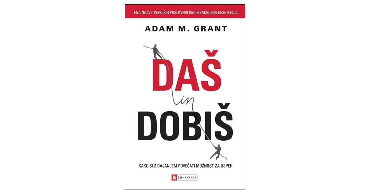 Daš in dobiš - Adam M. Grant | Menschenrechtaufnahrung.org