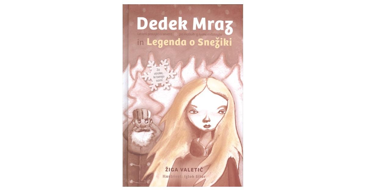 Dedek Mraz in Legenda o snežiki - Žiga Valetič | Fundacionsinadep.org