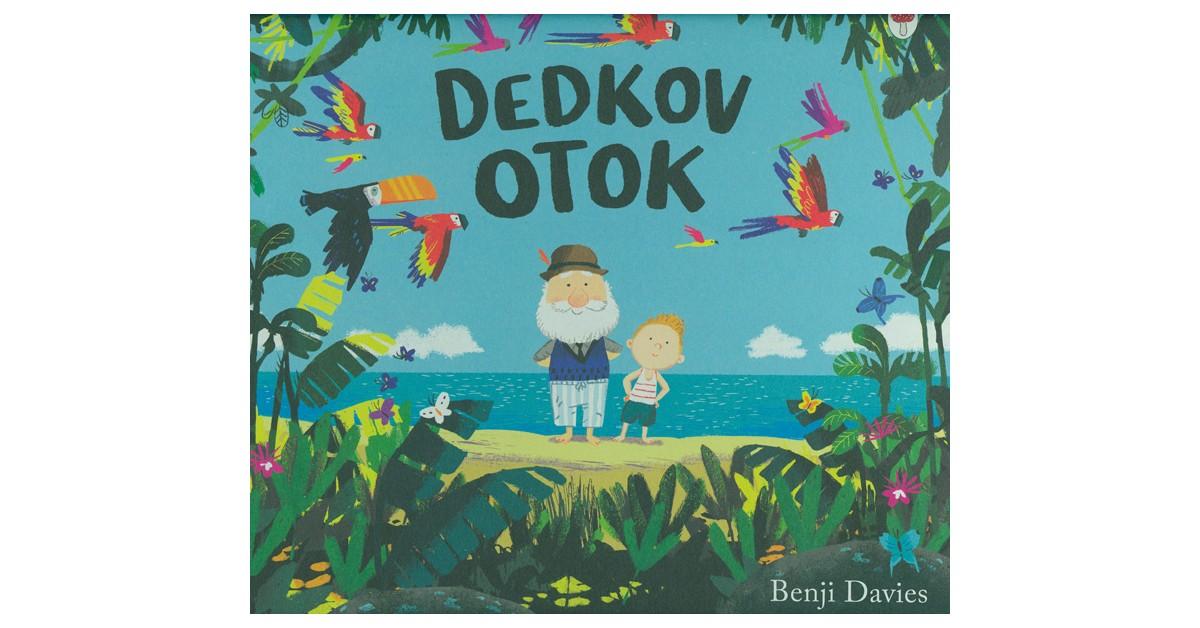 Dedkov otok - Benji Davies | Fundacionsinadep.org