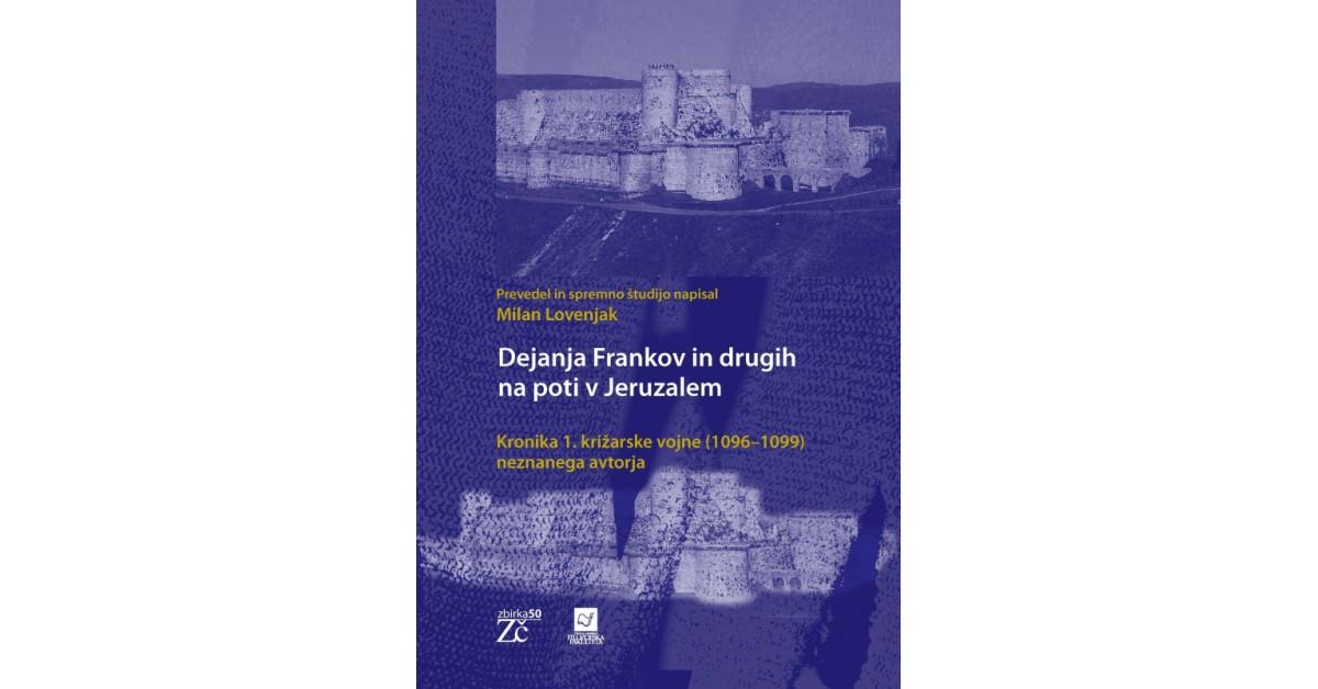 Dejanja Frankov in drugih na poti v Jeruzalem