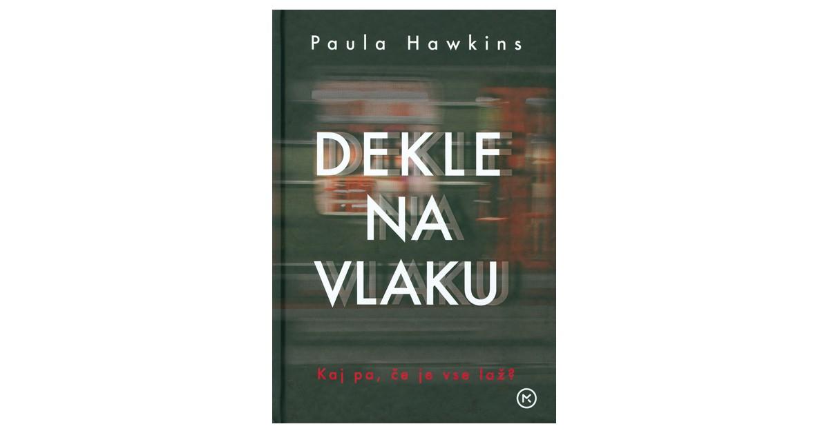 Dekle na vlaku - Paula Hawkins | Menschenrechtaufnahrung.org
