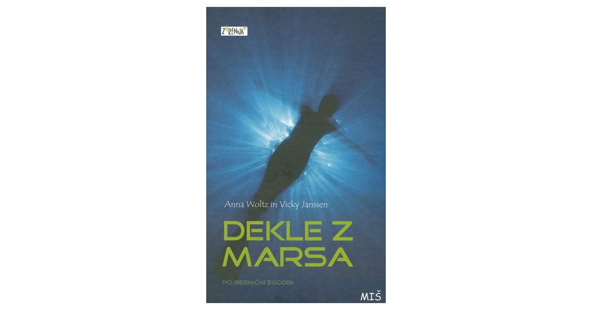 Dekle z Marsa - Vicky Janssen, Anna Woltz   Menschenrechtaufnahrung.org