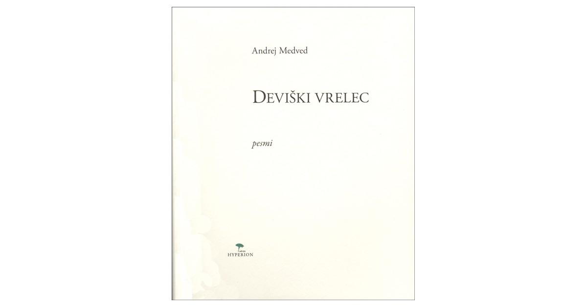 Deviški vrelec - Andrej Medved | Menschenrechtaufnahrung.org