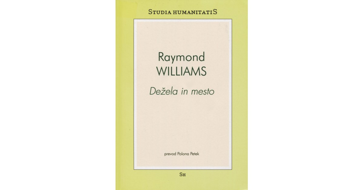 Dežela in mesto - Raymond Williams | Fundacionsinadep.org
