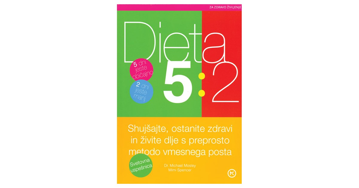 Dieta 5:2 - Michael Mosley, Mimi Spencer | Fundacionsinadep.org