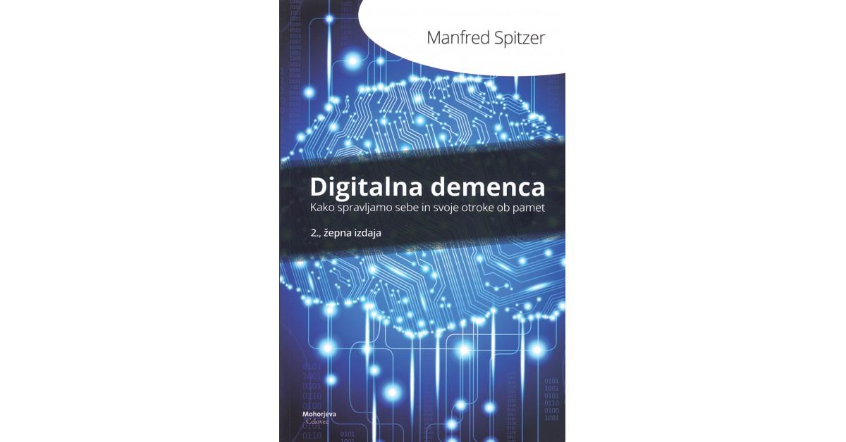 Digitalna demenca - Manfred Spitzer | Menschenrechtaufnahrung.org