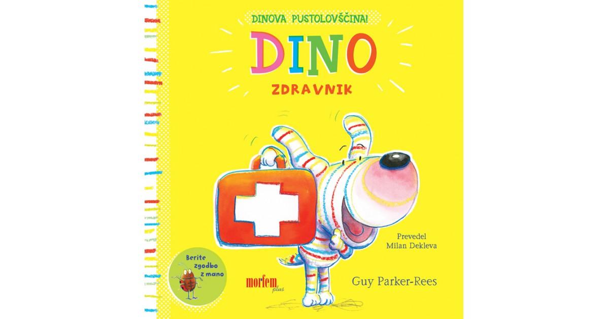 Dino. Zdravnik - Guy Parker-Rees | Fundacionsinadep.org