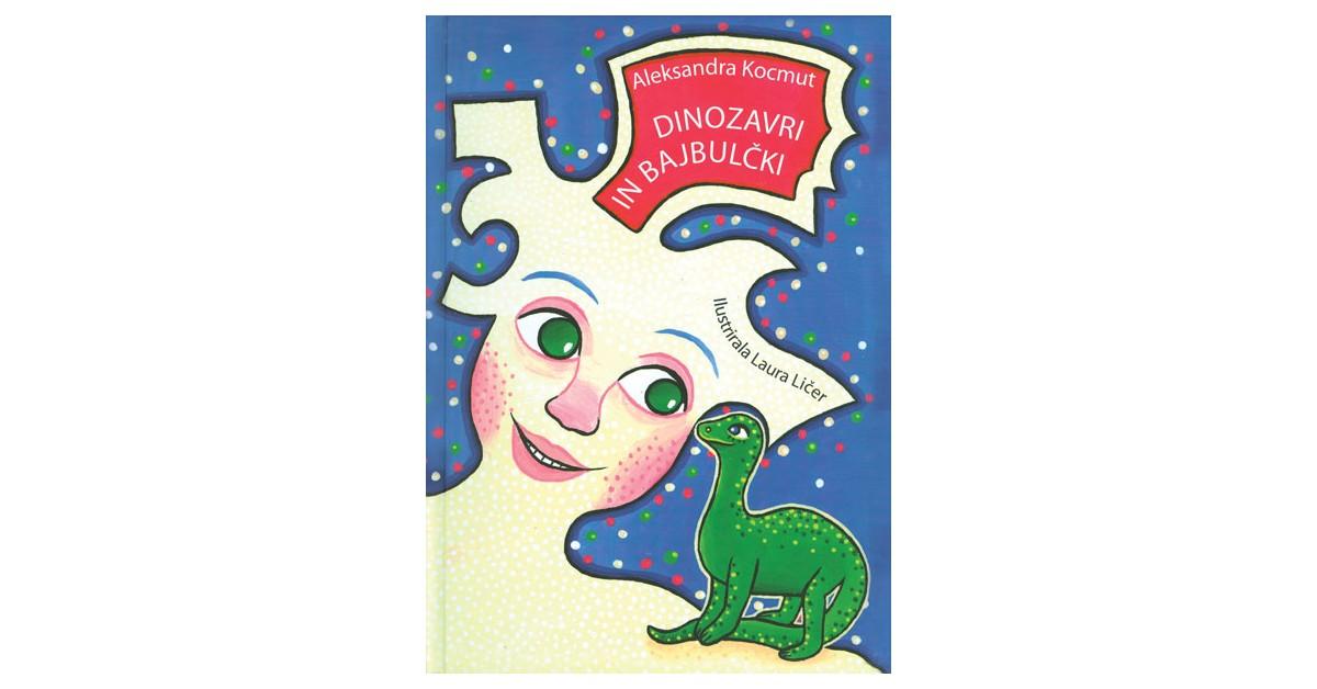 Dinozavri in bajbulčki - Aleksandra Kocmut   Menschenrechtaufnahrung.org