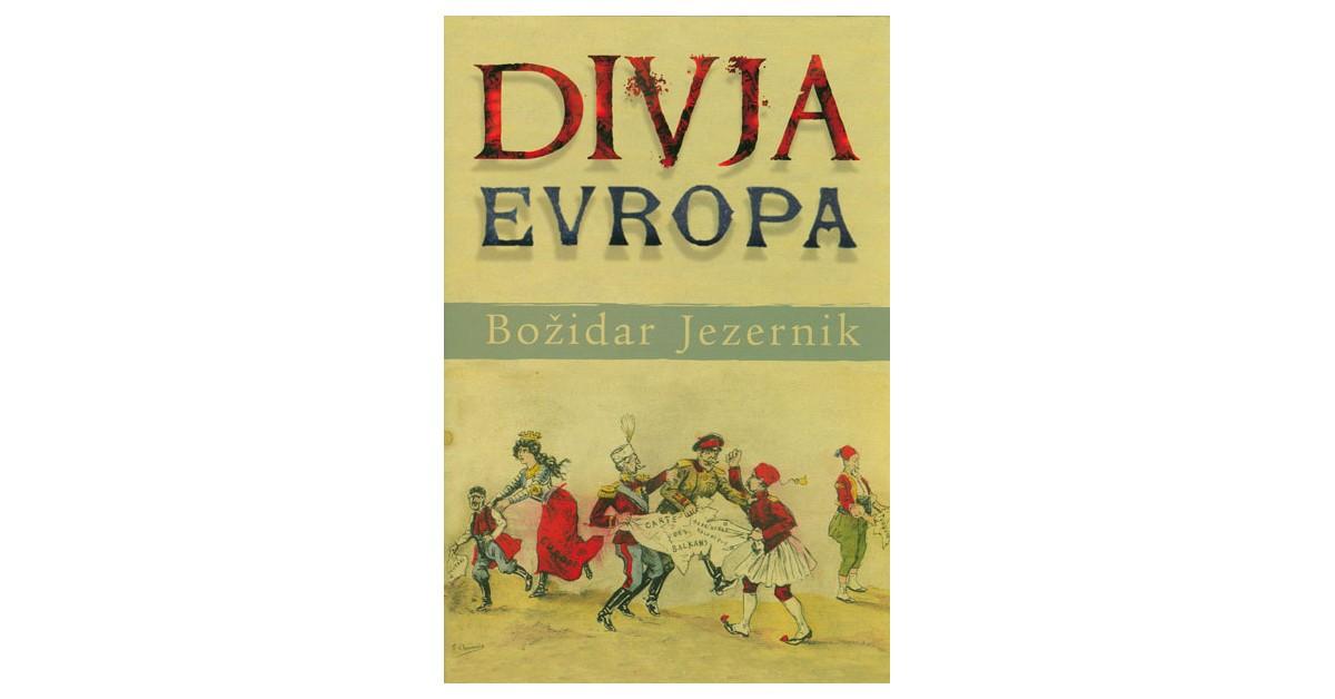Divja Evropa - Božidar Jezernik   Menschenrechtaufnahrung.org