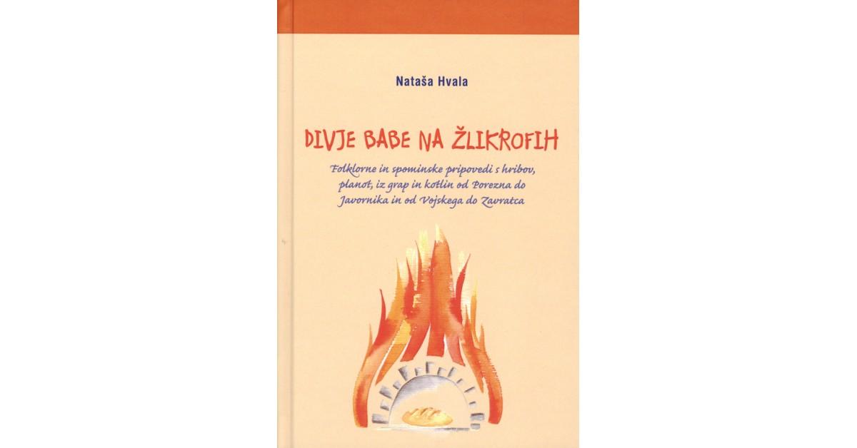 Divje babe na žlikrofih - Nataša Hvala   Fundacionsinadep.org