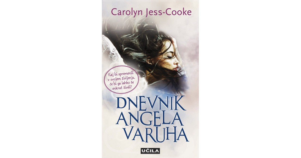 Dnevnik angela varuha - Carolyn Jess-Cooke | Fundacionsinadep.org