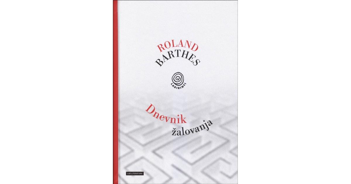 Dnevnik žalovanja - Roland Barthes | Fundacionsinadep.org