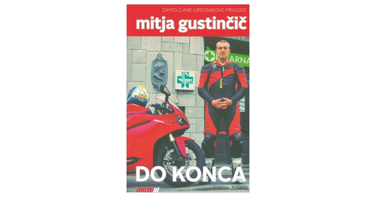Do konca - Mitja Gustinčič | Fundacionsinadep.org
