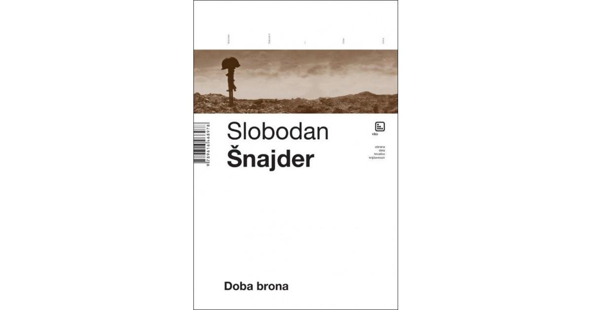 Doba brona - Slobodan Šnajder | Menschenrechtaufnahrung.org