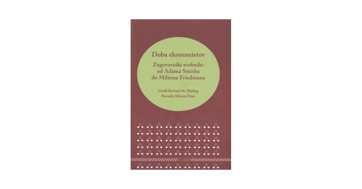Doba ekonomistov - Edwin G. West, ... [et al.] | Menschenrechtaufnahrung.org