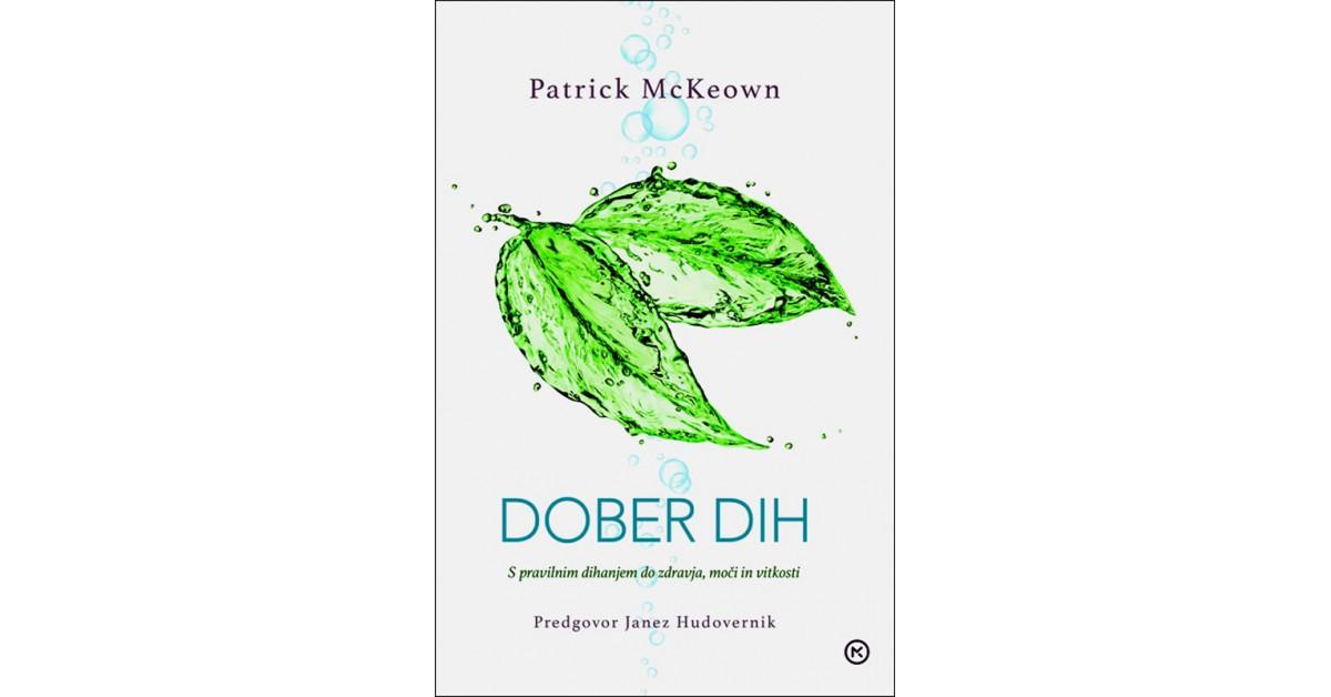 Dober dih - Patrick McKeown | Menschenrechtaufnahrung.org