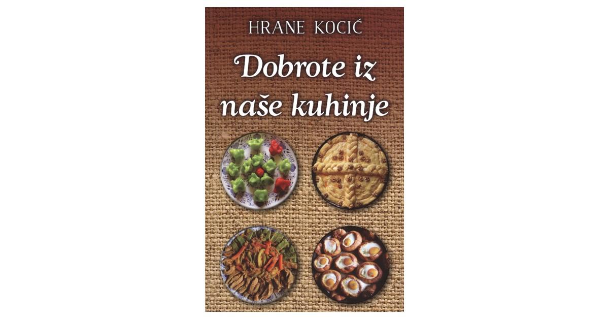 Dobrote iz naše kuhinje - Hrane Kocić | Menschenrechtaufnahrung.org