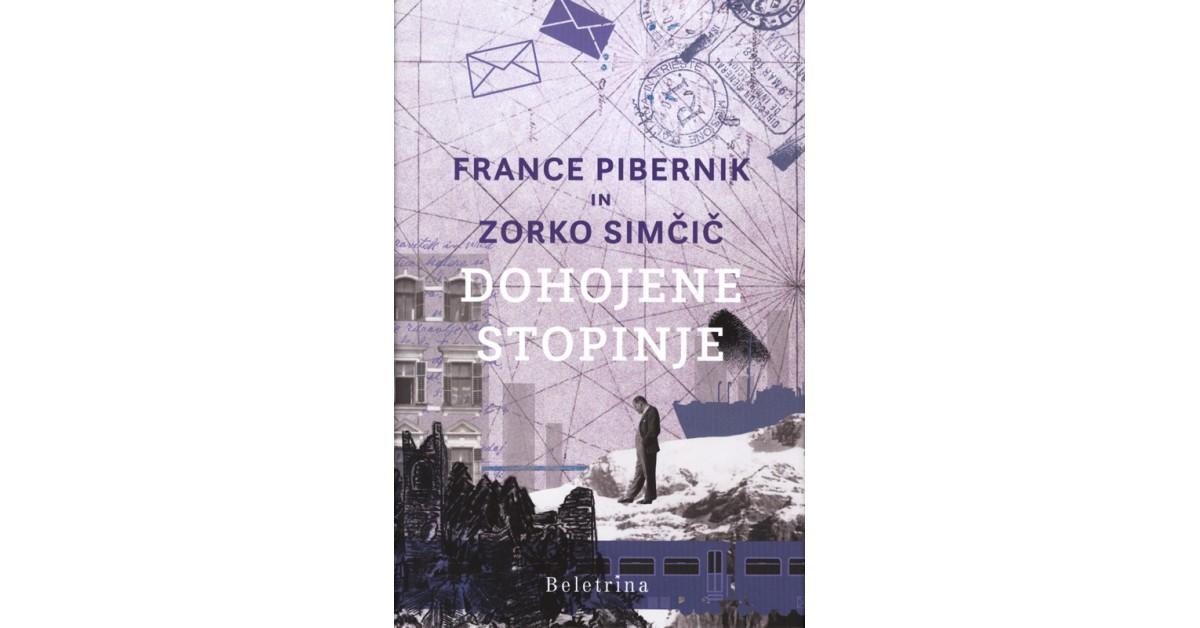 Dohojene stopinje - France Pibernik, Zorko Simčič   Fundacionsinadep.org