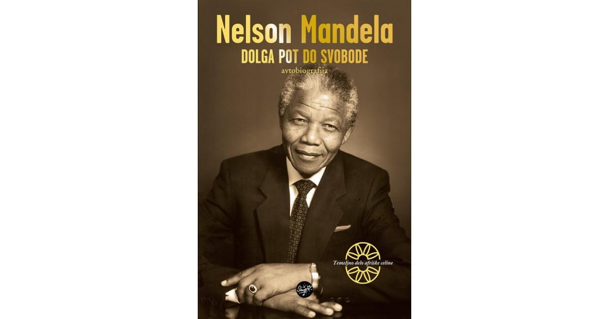 Dolga pot do svobode - Nelson Mandela | Fundacionsinadep.org