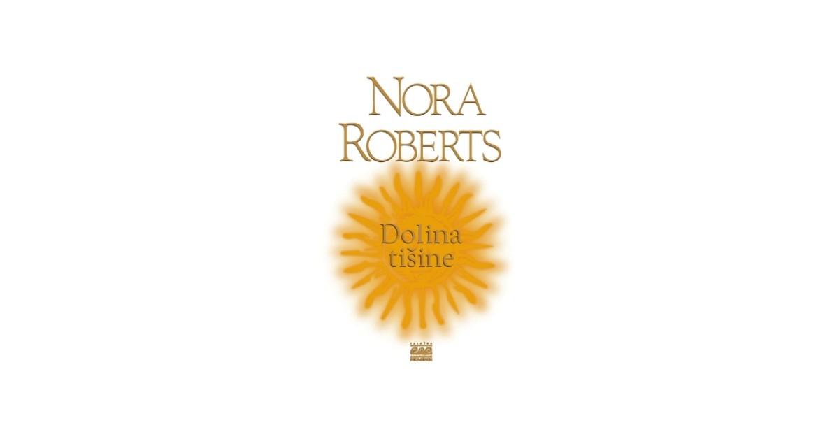 Dolina tišine - Nora Roberts | Menschenrechtaufnahrung.org