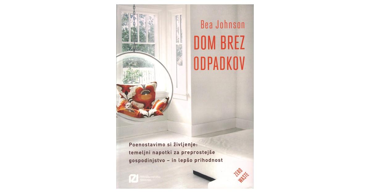 Dom brez odpadkov - Bea Johnson | Menschenrechtaufnahrung.org