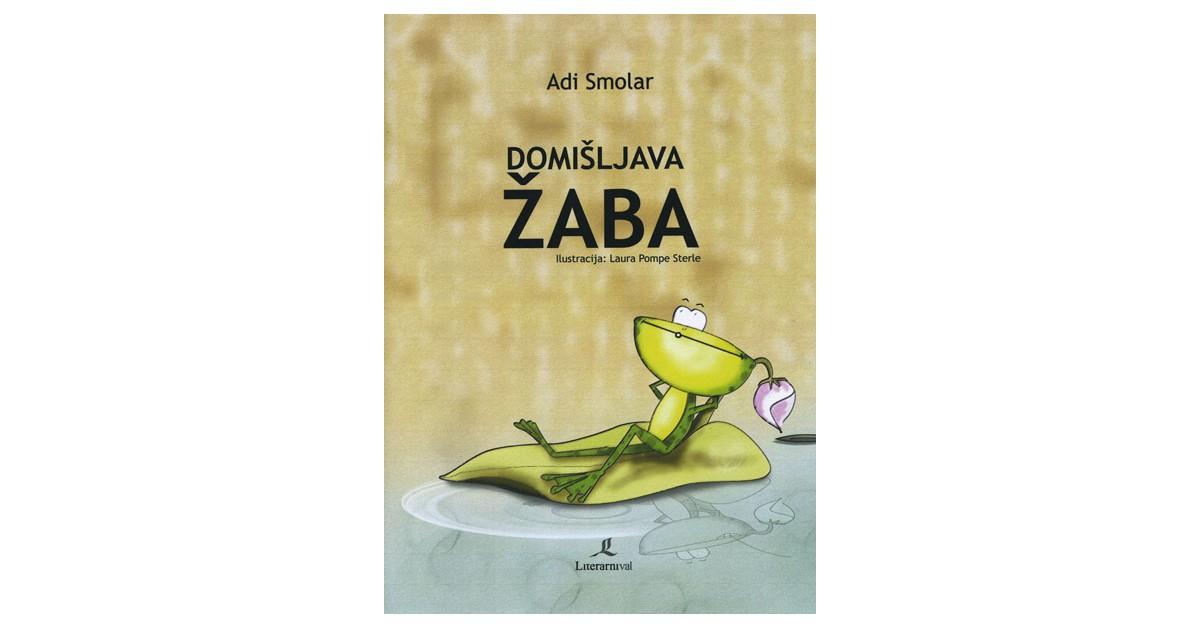 Domišljava žaba - Adi Smolar | Menschenrechtaufnahrung.org