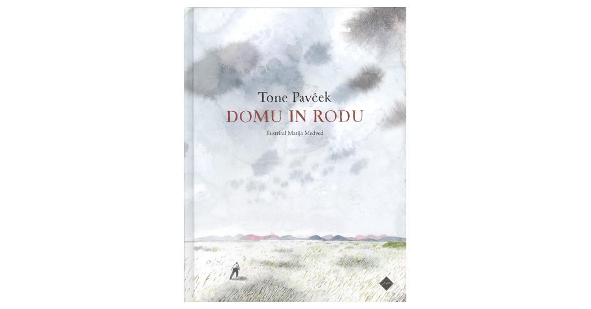 Domu in rodu - Tone Pavček | Menschenrechtaufnahrung.org