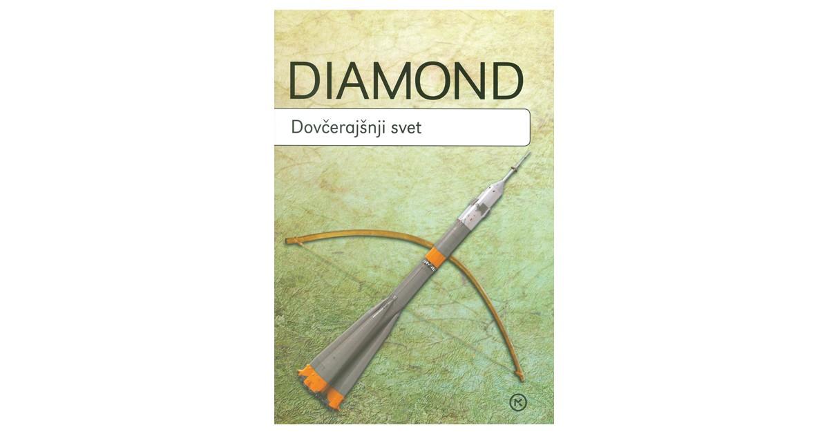 Dovčerajšnji svet - Jared Diamond | Fundacionsinadep.org
