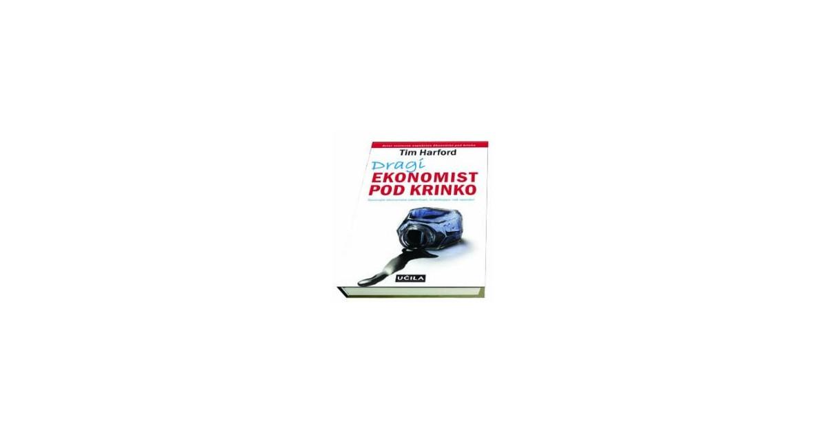 Dragi ekonomist pod krinko - Tim Harford   Menschenrechtaufnahrung.org