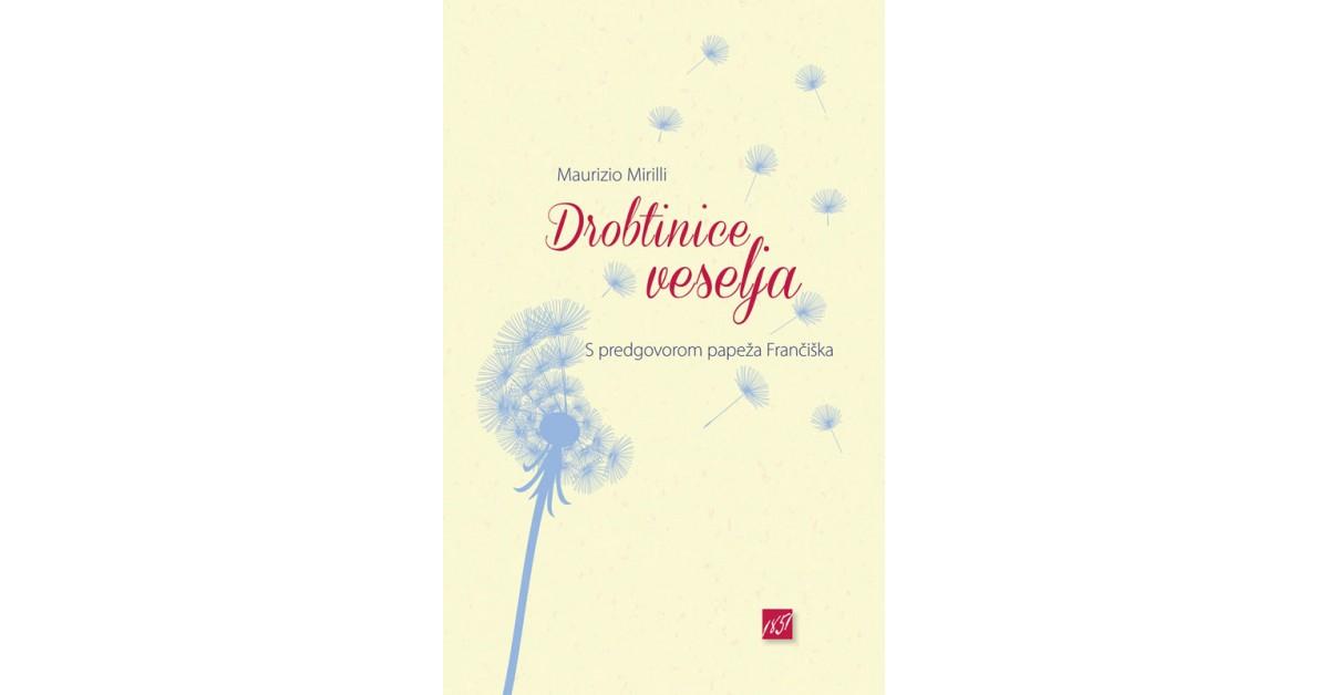 Drobtinice veselja - Maurizio Mirilli   Menschenrechtaufnahrung.org